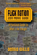 FLICK NATION: 2011 MOVIE GUIDE Cover and Specs