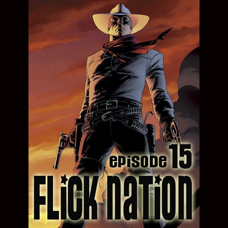 Flick Nation, Episode 15: Into the West?