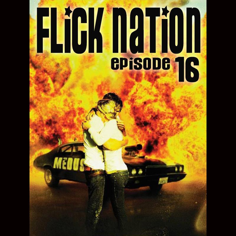 Flick Nation, Episode 16: Beyond Thunderdome