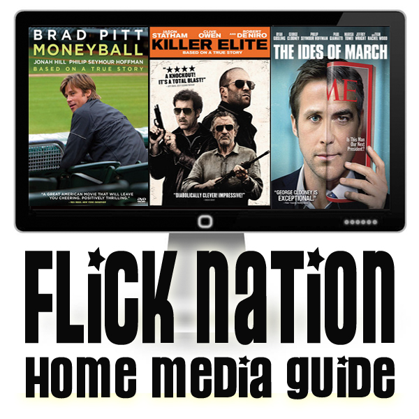 Flick Nation: Home Media Guide – 1/17/12
