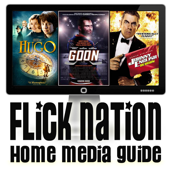 Flick Nation: Home Media Guide – 2/28/12