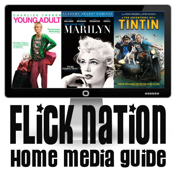 Flick Nation: Home Media Guide – 3/13/12