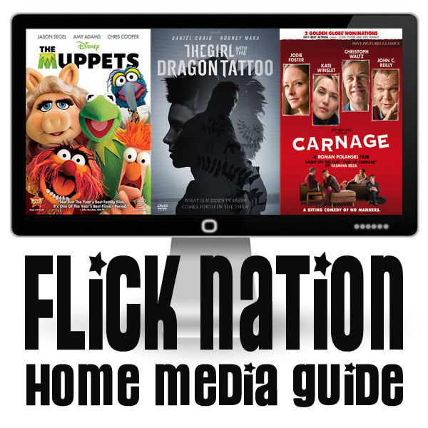 Flick Nation: Home Media Guide – 3/20/12