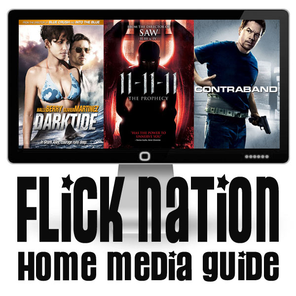 Flick Nation: Home Media Guide – 4/24/12