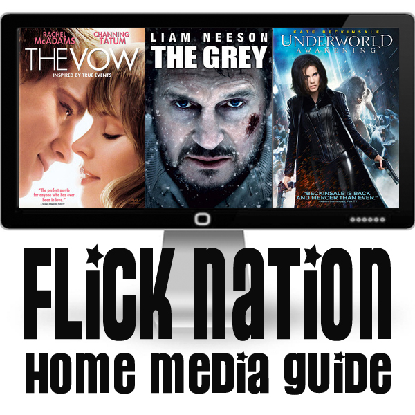 Flick Nation: Home Media Guide – 5/08/12