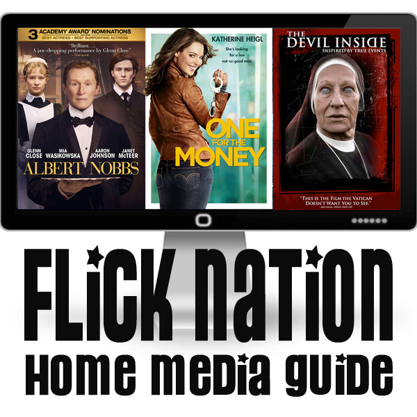 Flick Nation: Home Media Guide – 5/15/12