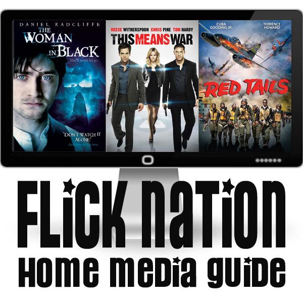 Flick Nation: Home Media Guide – 5/22/12