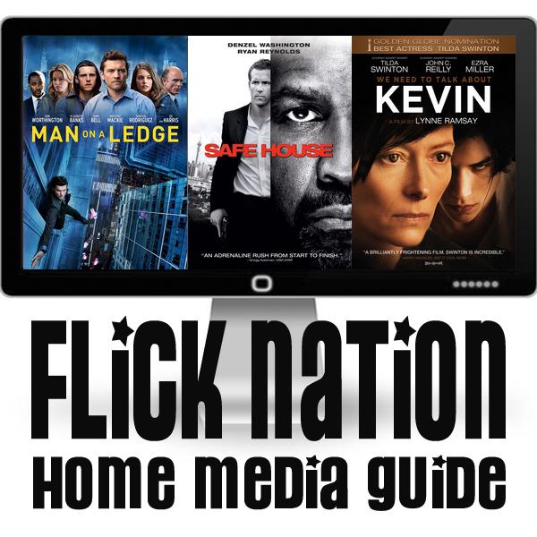 Flick Nation: Home Media Guide – 5/29/12
