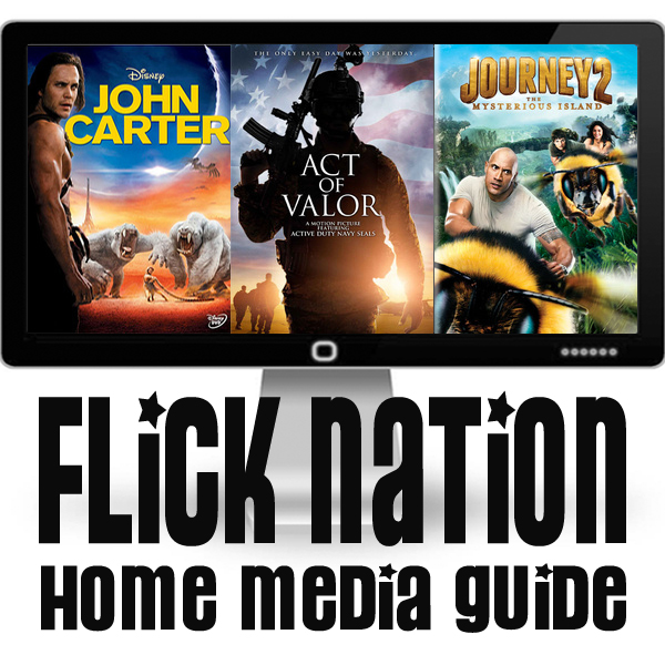 Flick Nation: Home Media Guide – 6/05/12