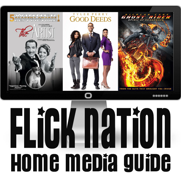 Flick Nation: Home Media Guide – 6/12/12