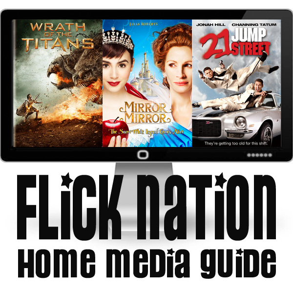 Flick Nation: Home Media Guide – 6/26/12