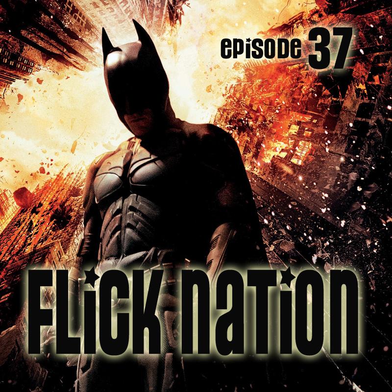 Flick Nation, Episode 37: Bruce Wayne's World