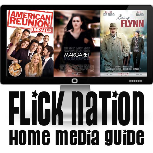 Flick Nation: Home Media Guide – 7/10/12