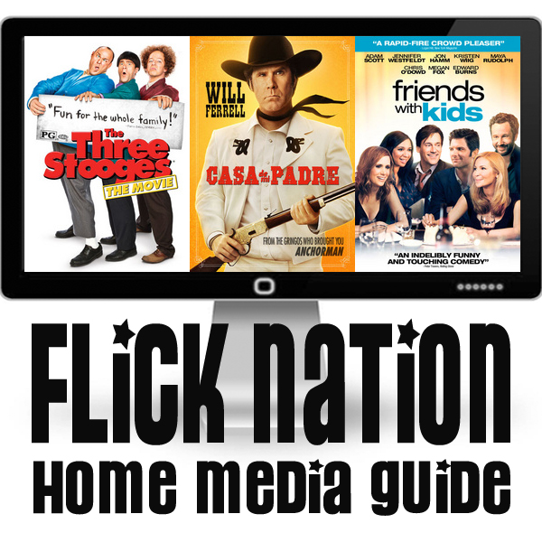 Flick Nation: Home Media Guide – 7/17/12