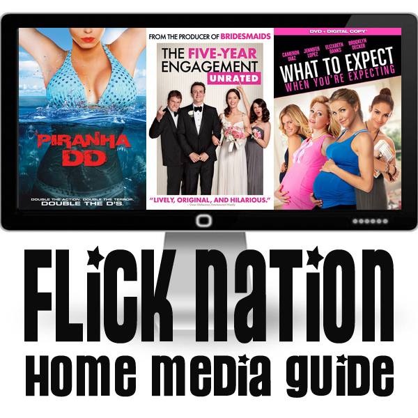 Flick Nation: Home Media Guide – 9/04/12