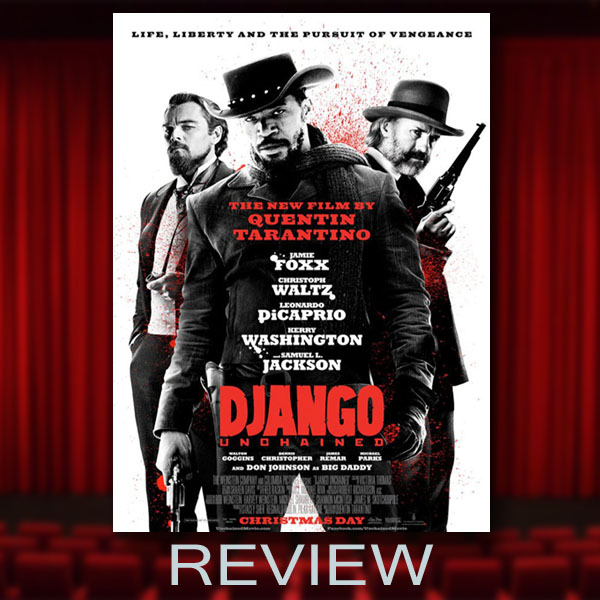 Review: Django Unchained (2012)