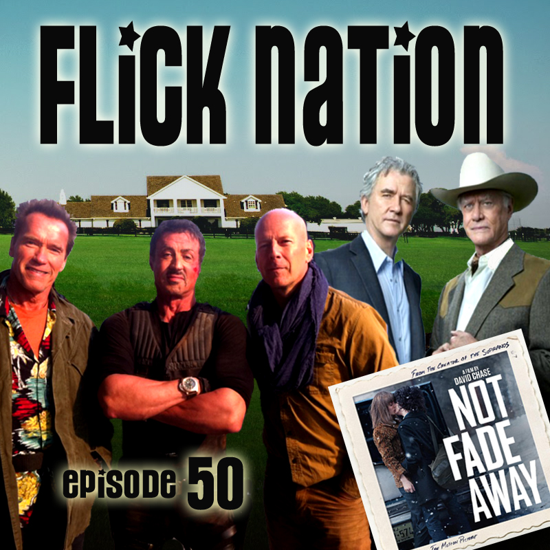 Flick Nation Radio, Episode 50: Not Fade Away