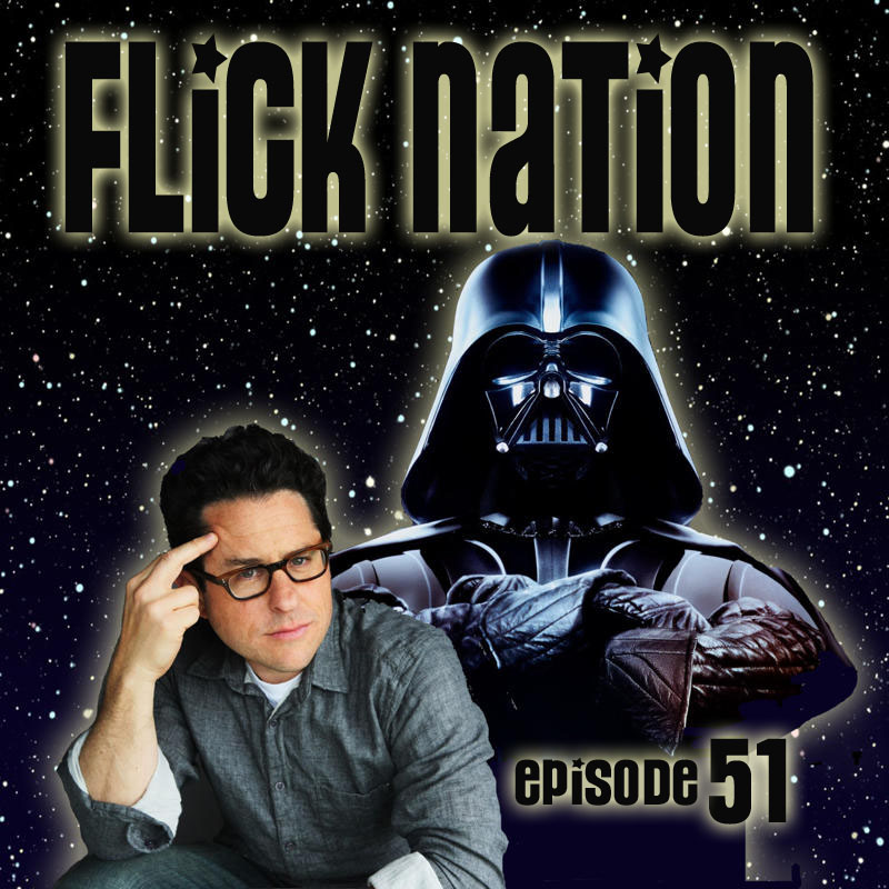 Flick Nation Radio, Episode 51: Heir to the Empire