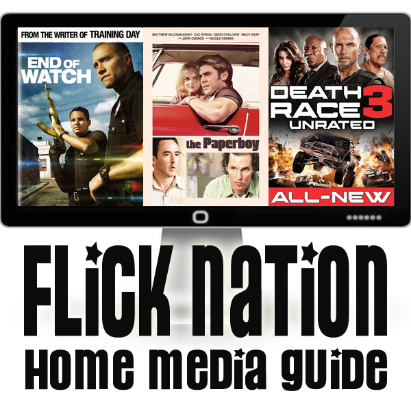 Flick Nation: Home Media Guide – 1/22/13