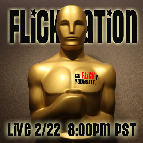 Flick Nation Live – Oscar Edition