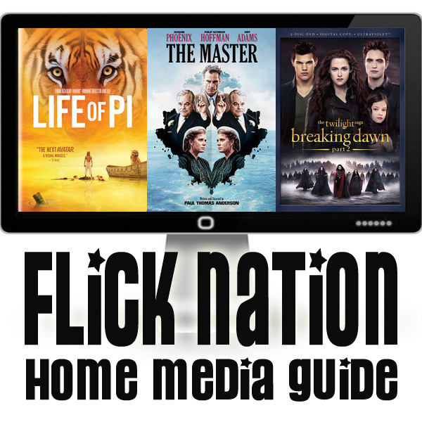 Flick Nation: Home Media Guide – 2/26/13