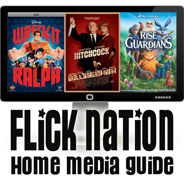 Flick Nation: Home Media Guide – 3/05/13