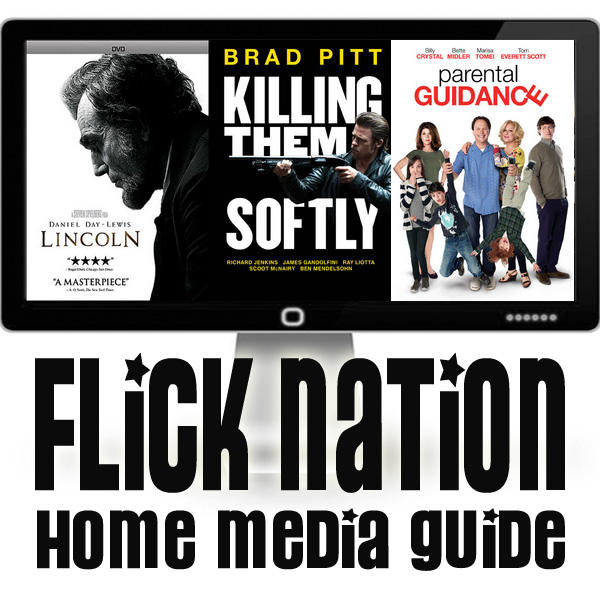 Flick Nation: Home Media Guide – 3/26/13