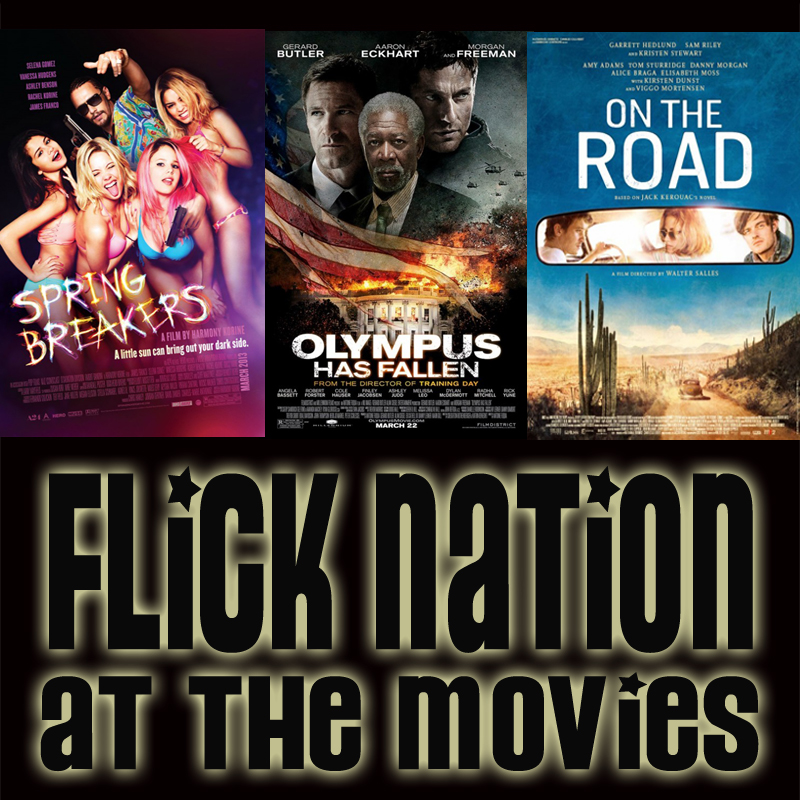 Flick Nation: At the Movies – 3/22/13