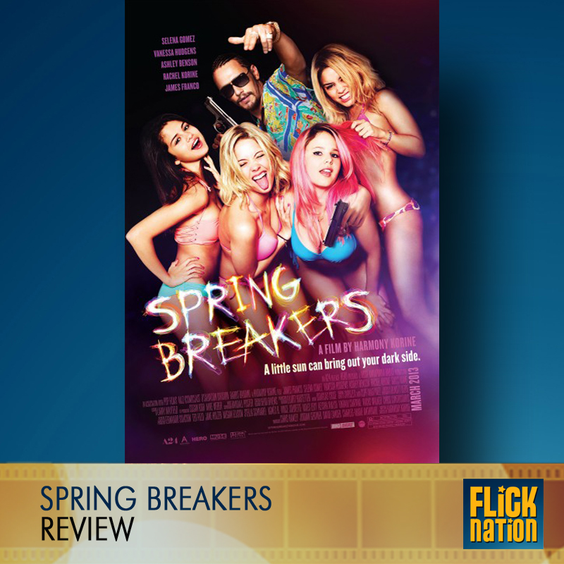 SPRING BREAKERS (Review)
