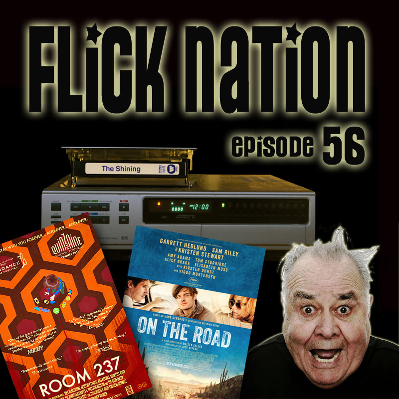 Flick Nation Radio, Episode 56: Shining Through