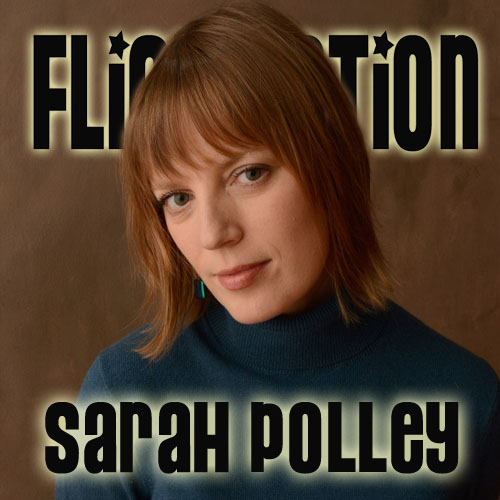 Flick Nation Interview: Sarah Polley