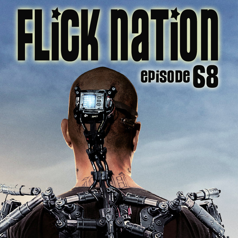 Flick Nation Radio, Episode 68: Occupy Elysium