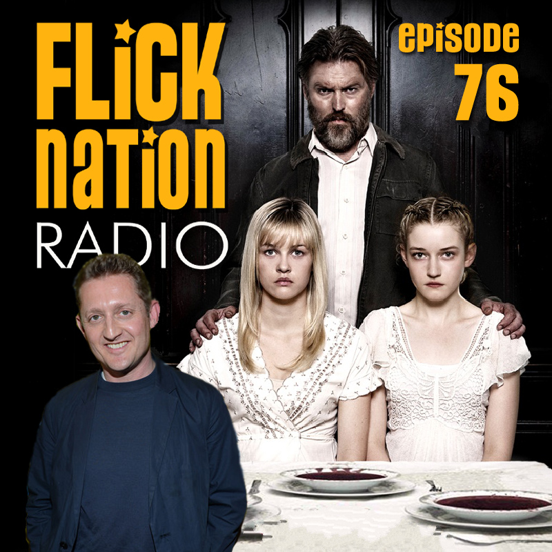 Flick Nation Radio, Episode 76: All You Can Eat