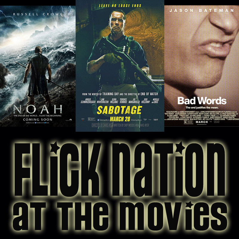 Flick Nation: At the Movies – 3/28/14