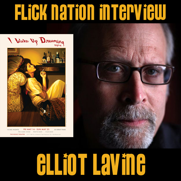 Flick Nation Interview: Elliot Lavine