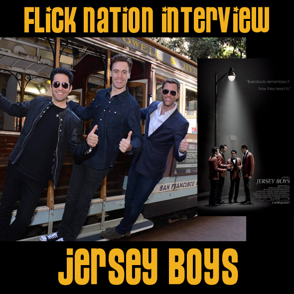 Flick Nation Interview: Jersey Boys