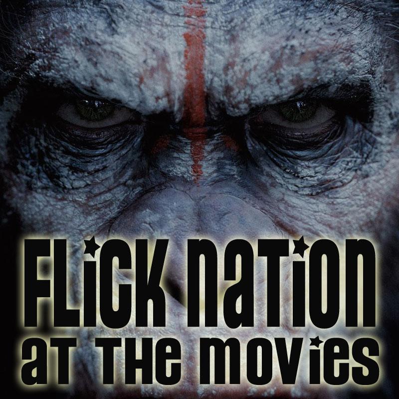 Flick Nation: At the Movies – 7/11/14