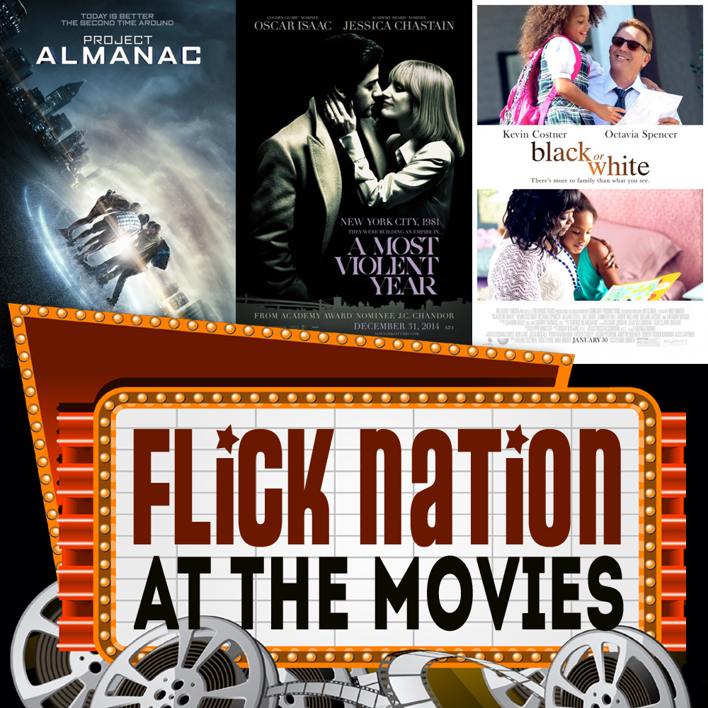 Flick Nation: At the Movies – 1/30/15