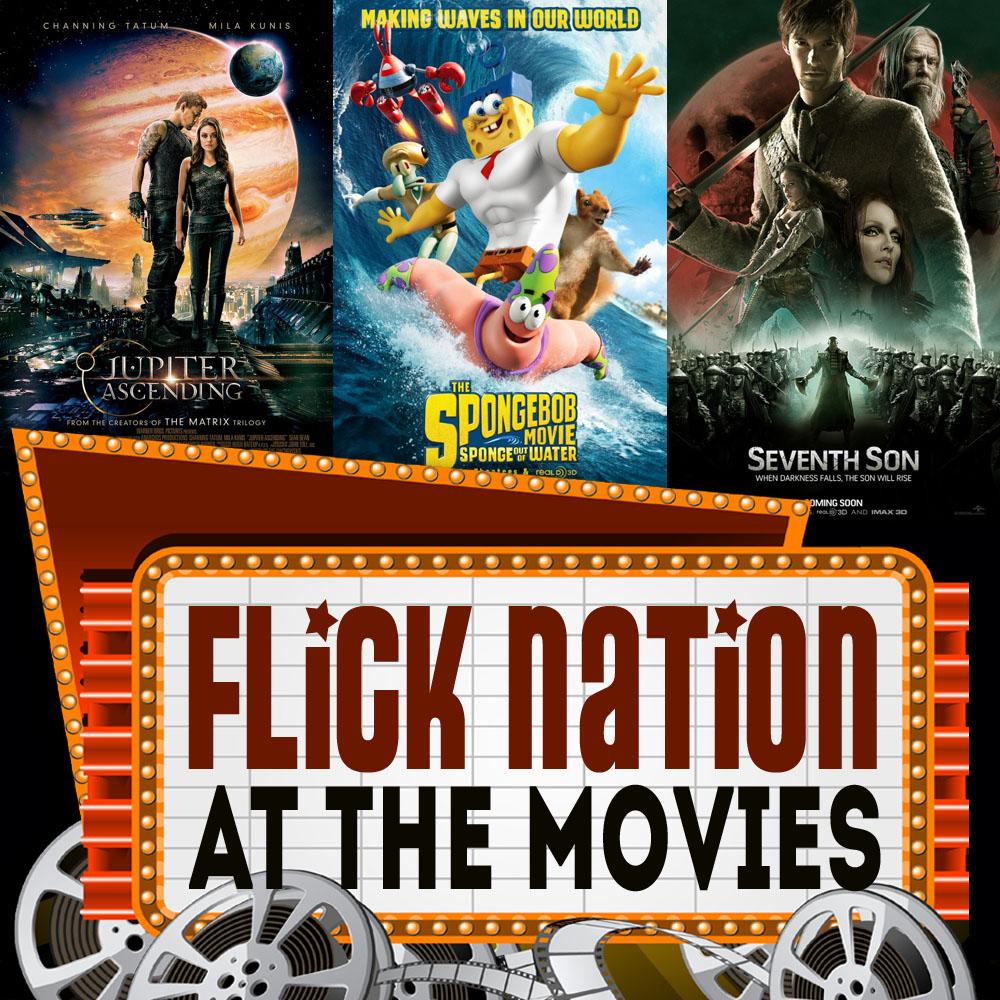 Flick Nation: At the Movies – 2/06/15
