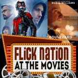 Flick Nation: At the Movies – 7/17/15