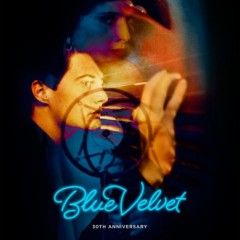 Blue Velvet (30th Anniversary Poster)