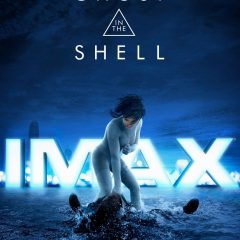 Ghost in the Shell (IMAX Poster)