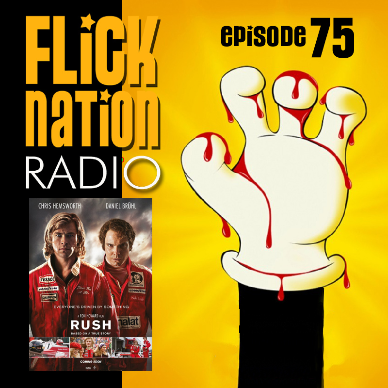 Flick Nation Radio, Episode 75: Rush from Tomorrow