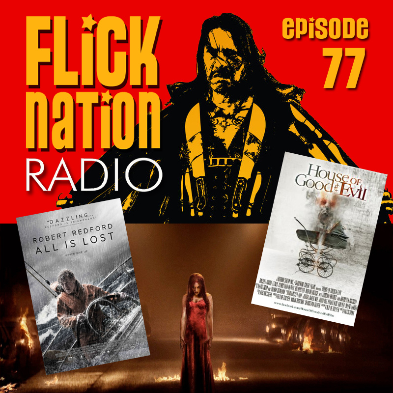 Flick Nation Radio, Episode 77: There Will be Blood