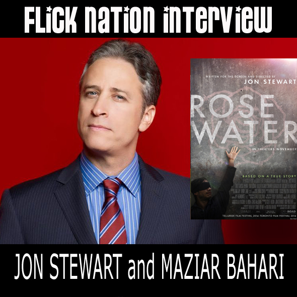 Flick Nation Interview: Jon Stewart and Maziar Bahari (Rosewater)