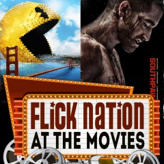 Flick Nation: At the Movies – 7/24/15